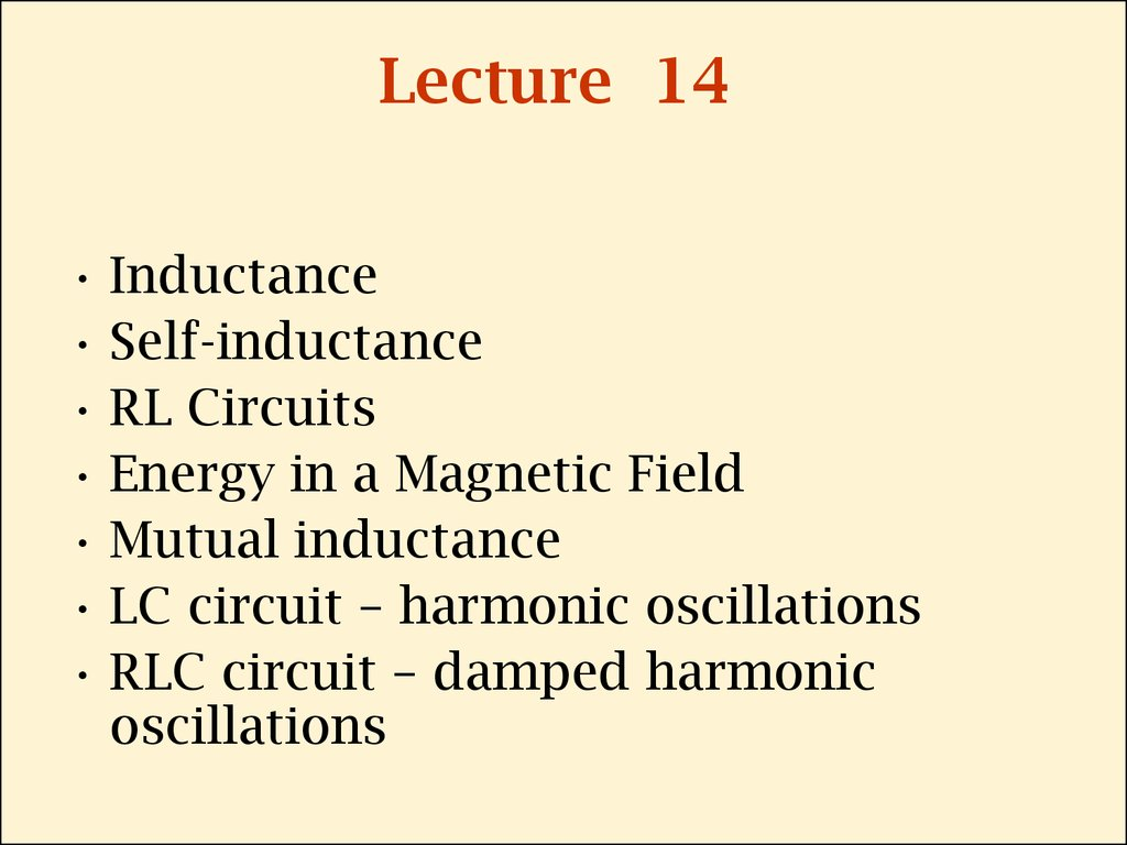 Inductance Self Online Presentation If We Increase The In An Rl Circuit What Happens To 2 Lecture 14