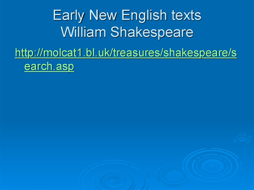 Early New English texts William Shakespeare