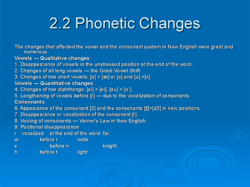 2.2 Phonetic Changes