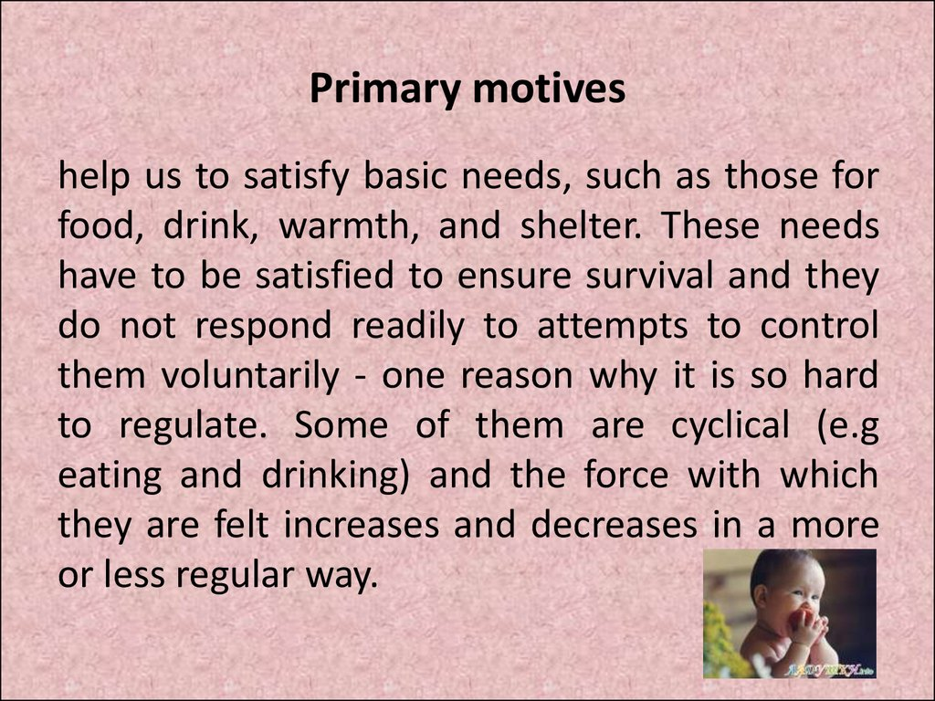 secondary motives Psychology definition of secondary motivation: catalyst constituted by personal or social enticements instead of dominant physiological requirements.