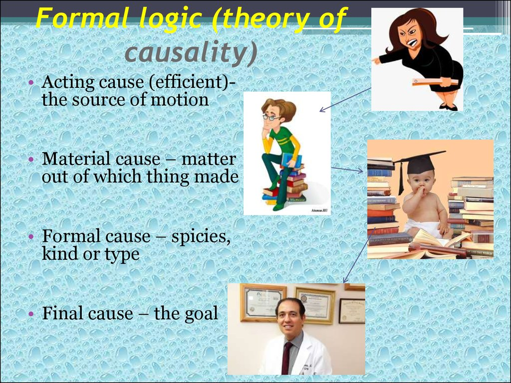 Formal logic (theory of causality)