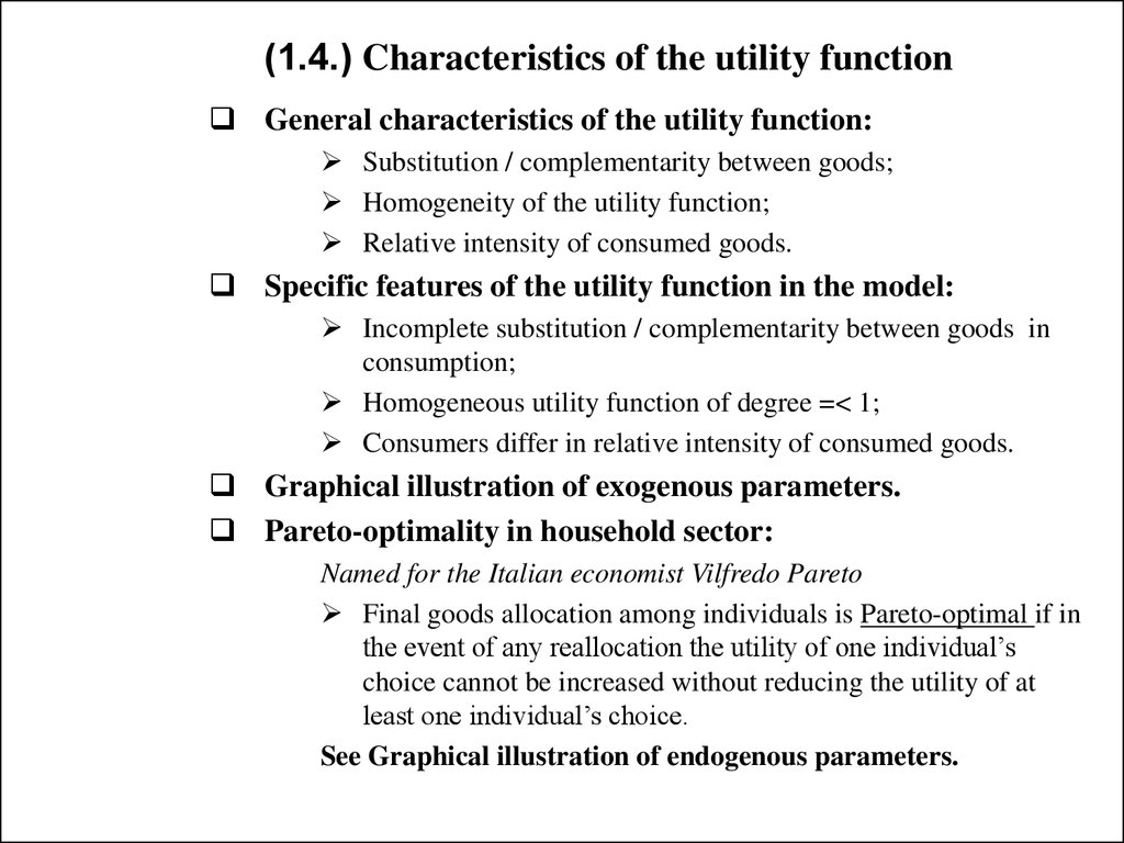 (1.4.) Characteristics of the utility function