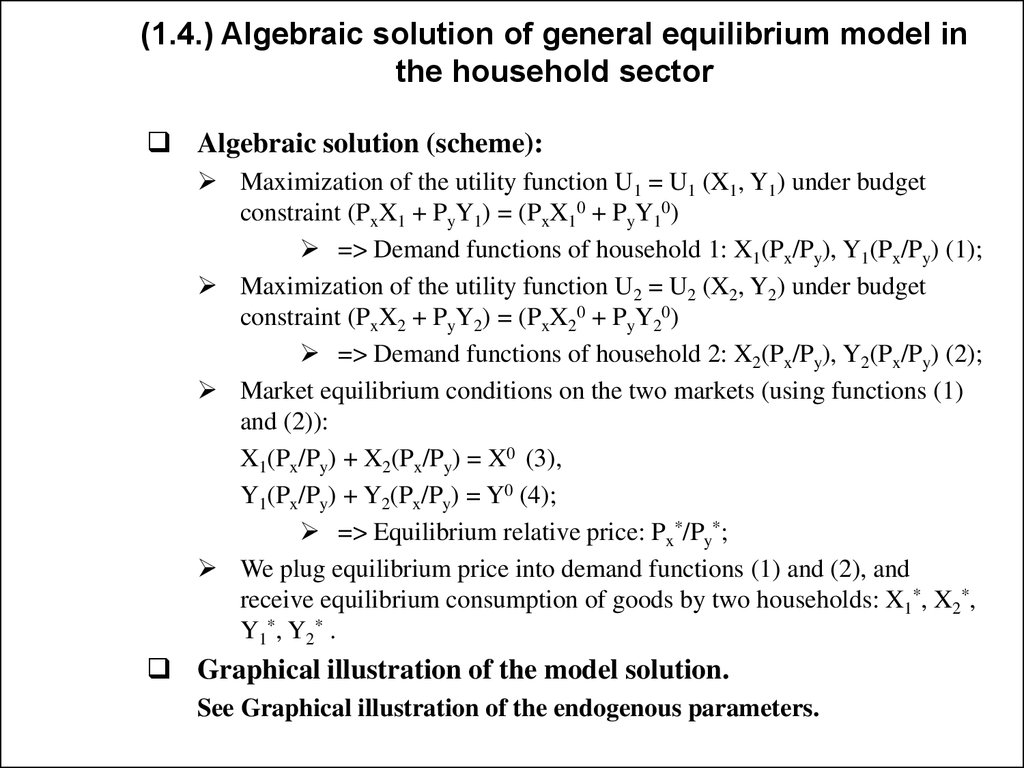 (1.4.) Algebraic solution of general equilibrium model in the household sector