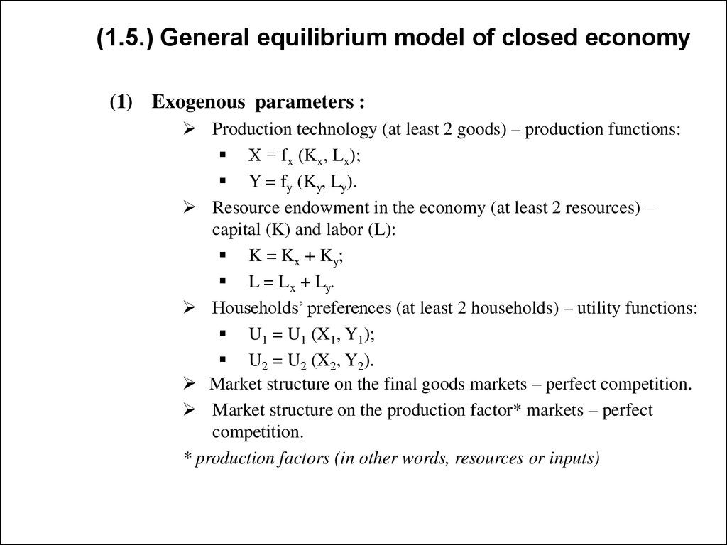 (1.5.) General equilibrium model of closed economy