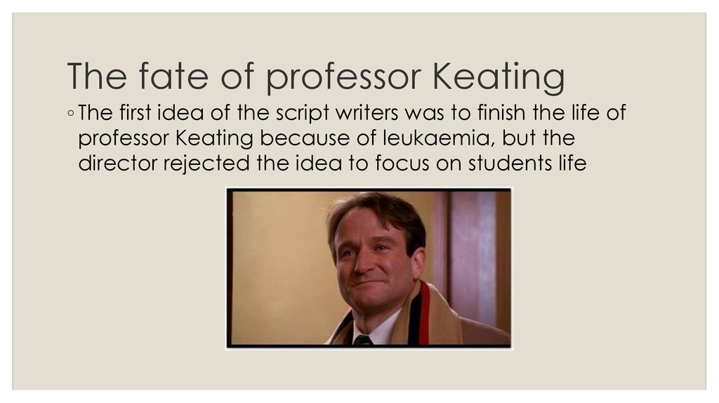 The fate of professor Keating