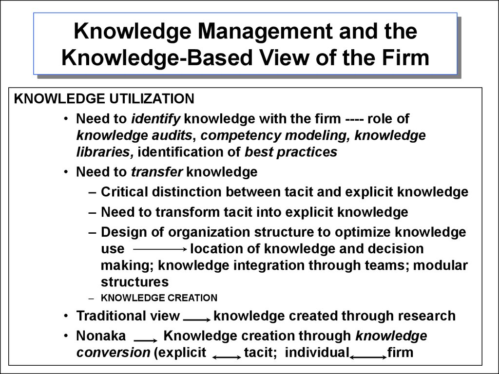 tacit knowledge transfer in the mentor protégé Understanding the different types of knowledge - and in particular the difference between explicit and tacit knowledge - is a key step in promoting knowledge sharing, choosing the right information or knowledge management system, and implementing km initiatives.