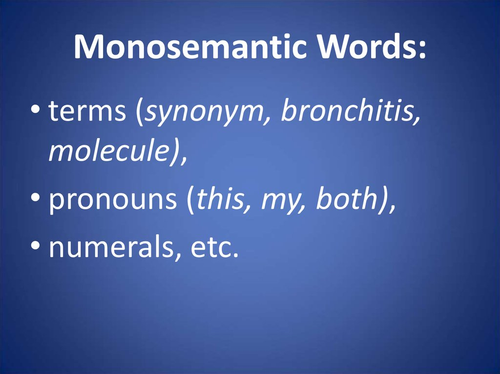 Monosemantic Words: