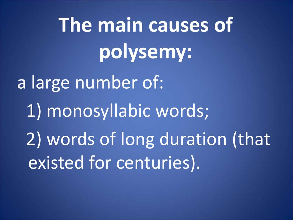 The main causes of polysemy: