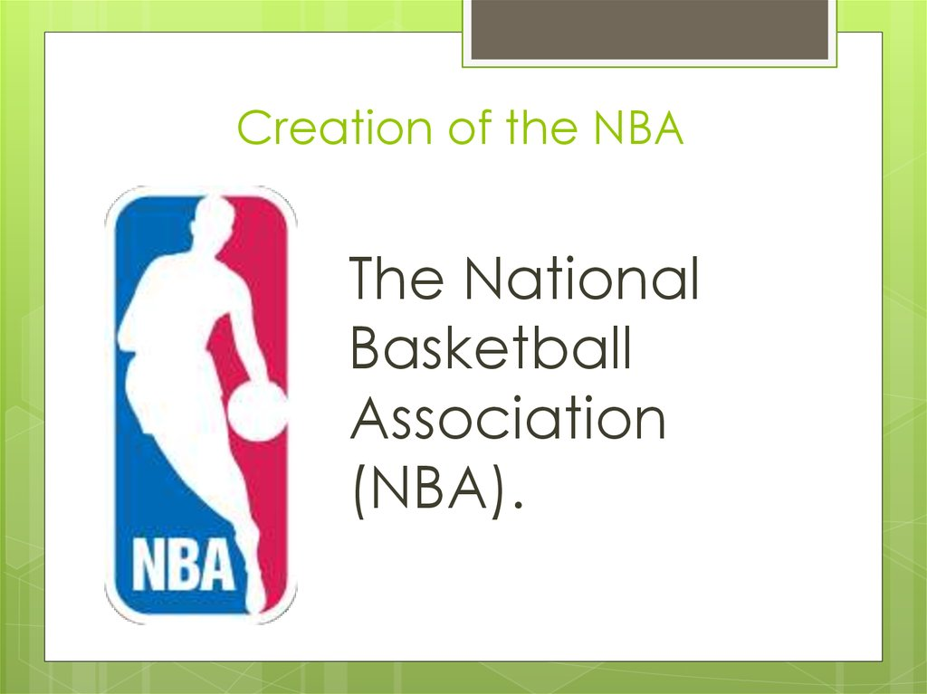 Creation of the NBA