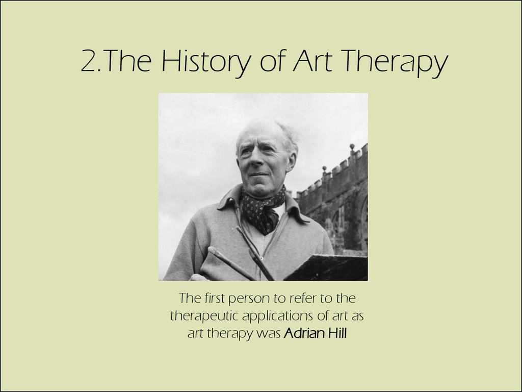 2.The History of Art Therapy