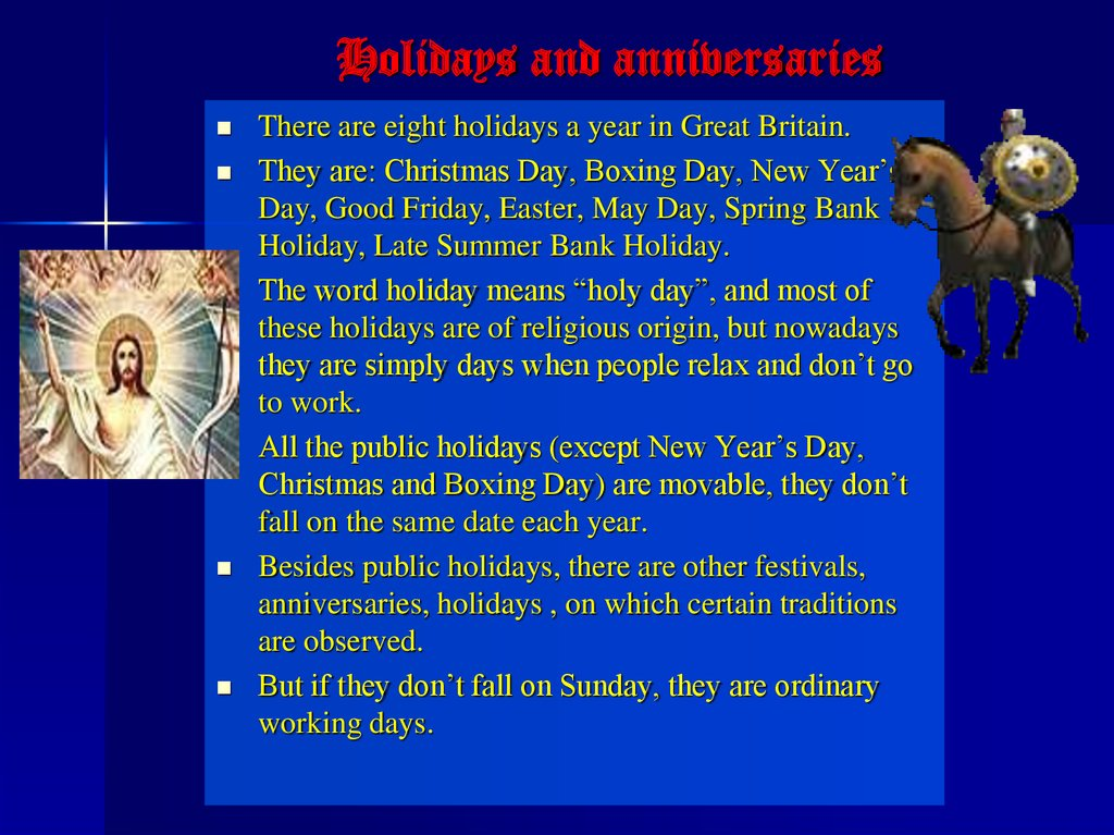 Holidays and anniversaries