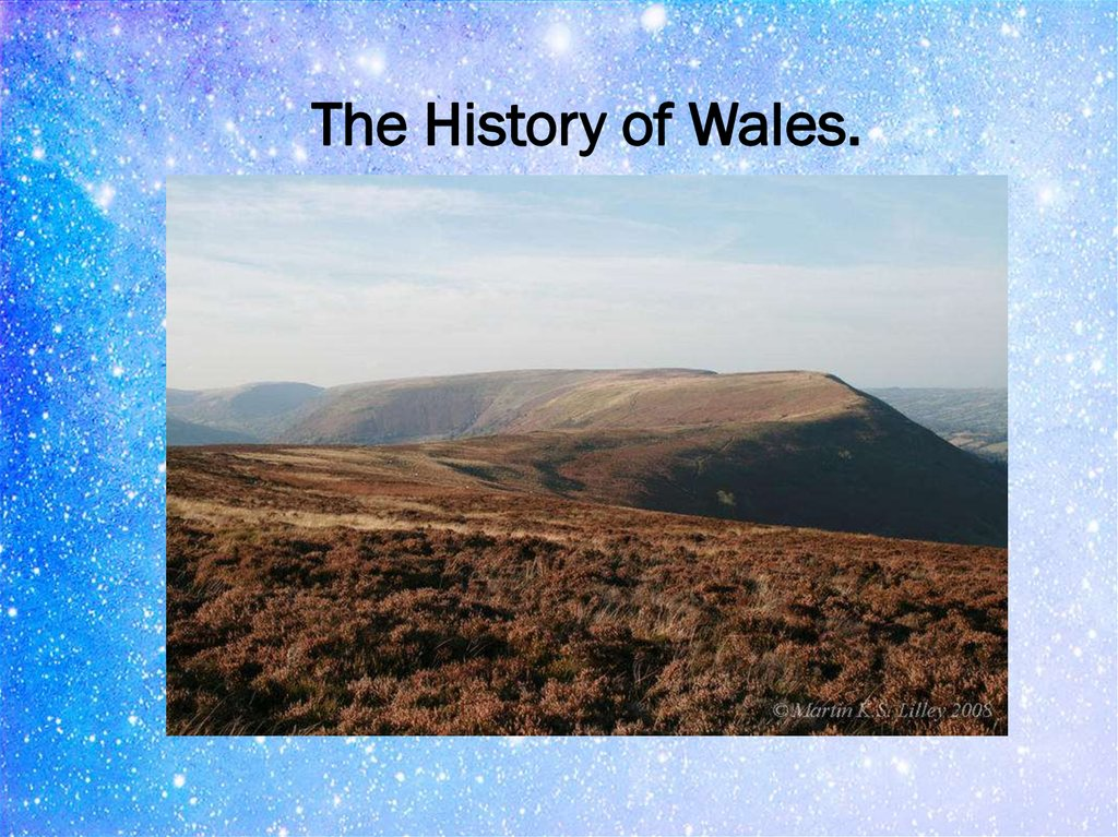 The History of Wales.