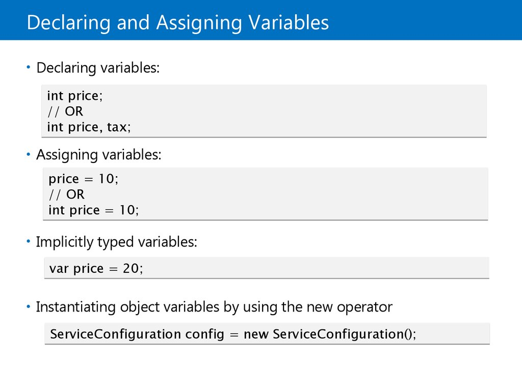 Declaring and Assigning Variables