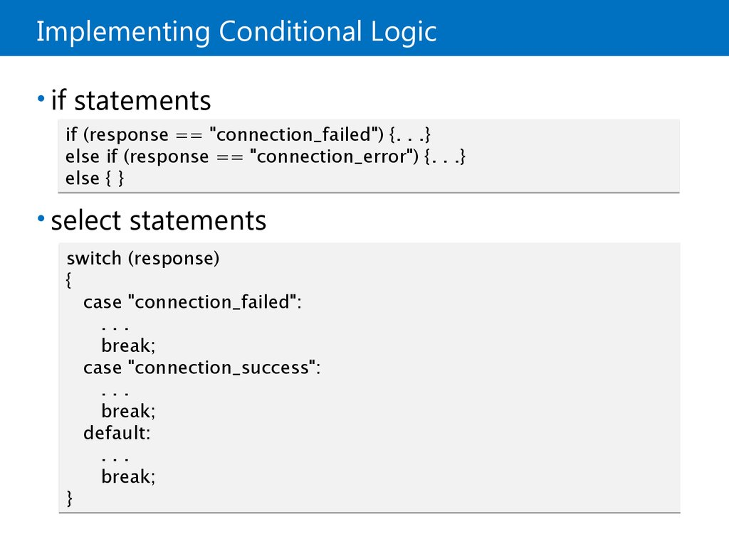 Implementing Conditional Logic