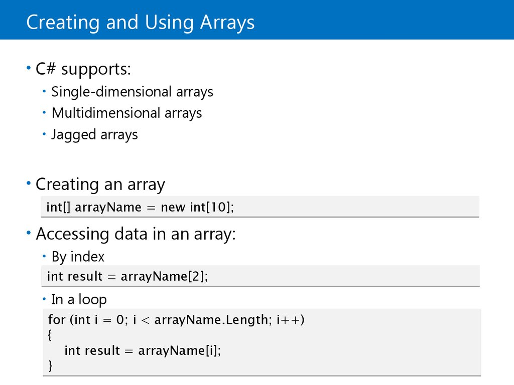 Creating and Using Arrays