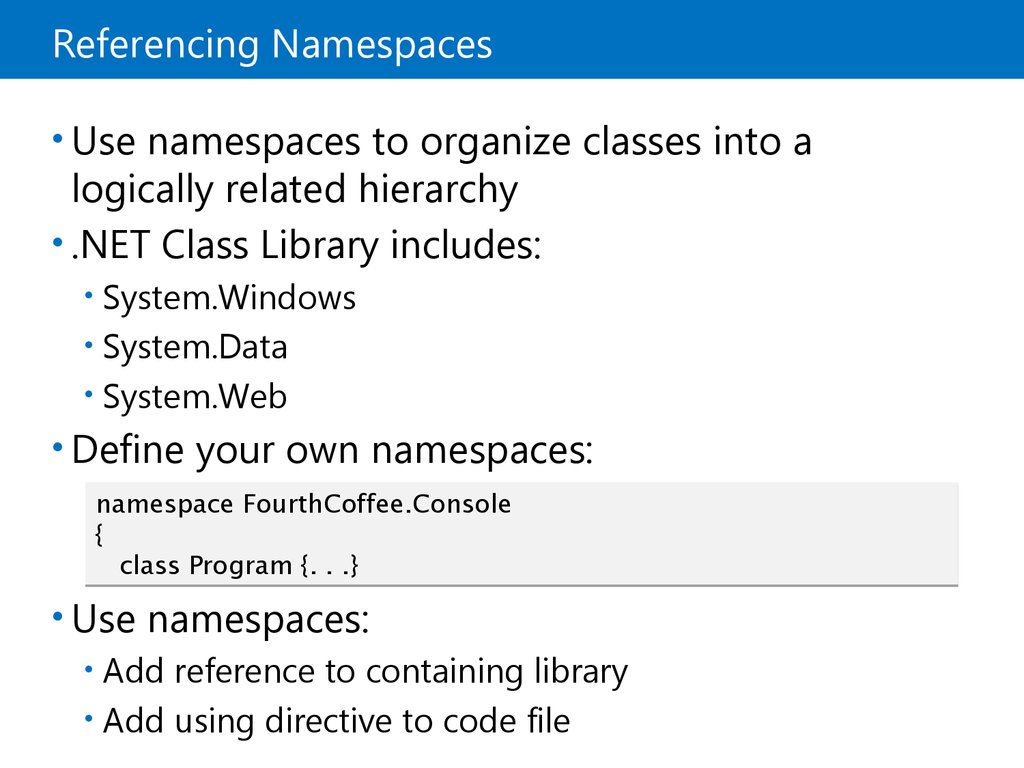 Referencing Namespaces