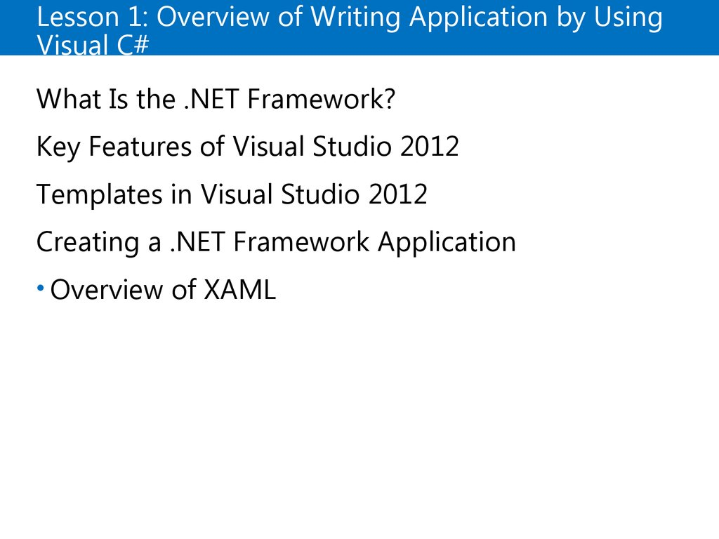 Lesson 1: Overview of Writing Application by Using Visual C#
