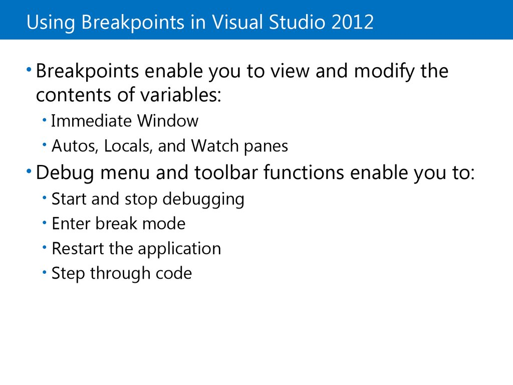 Using Breakpoints in Visual Studio 2012