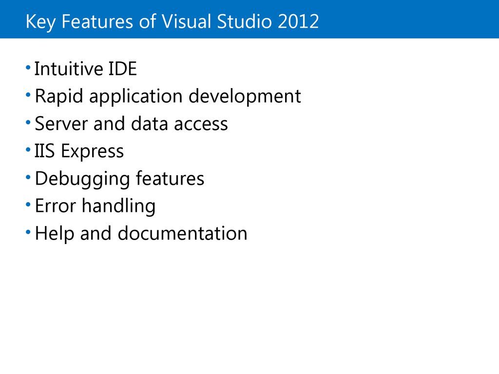 Key Features of Visual Studio 2012