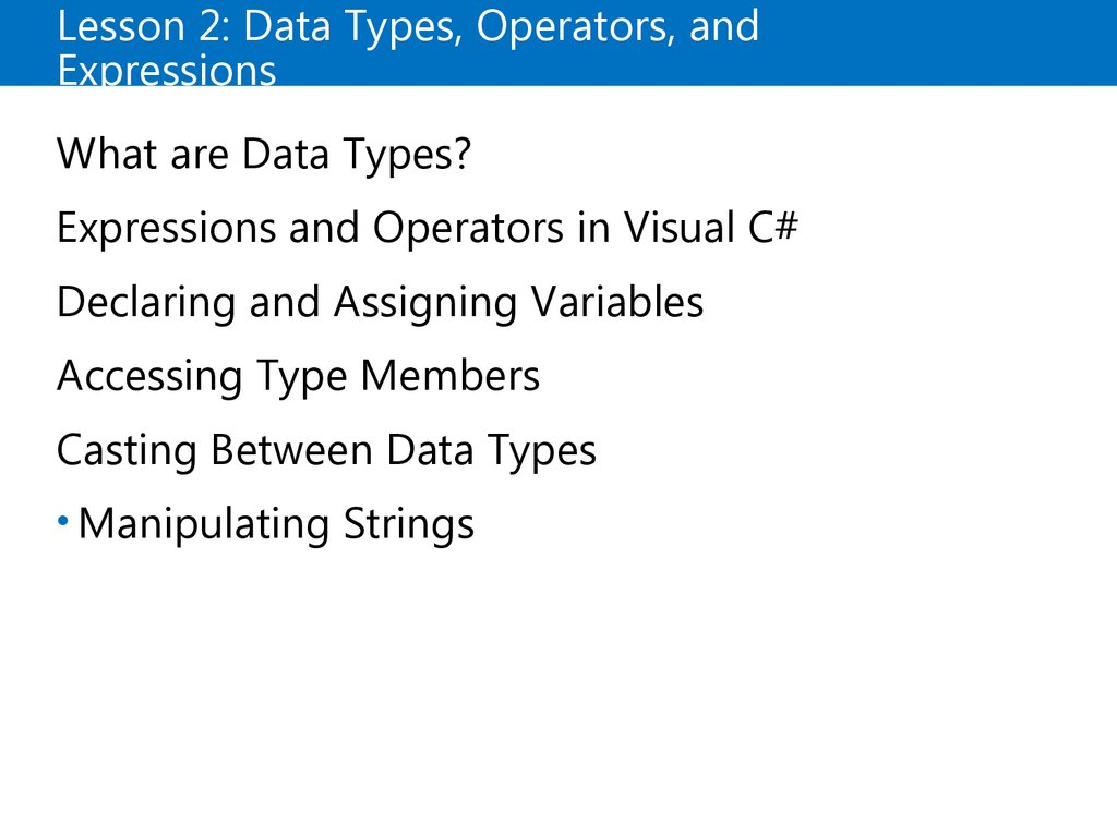 Lesson 2: Data Types, Operators, and Expressions