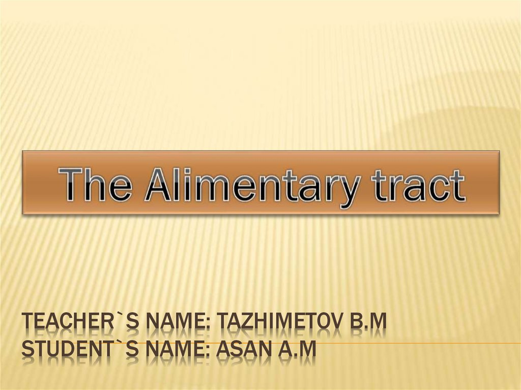 Teacher`s name: Tazhimetov B.M Student`s name: Asan A.M