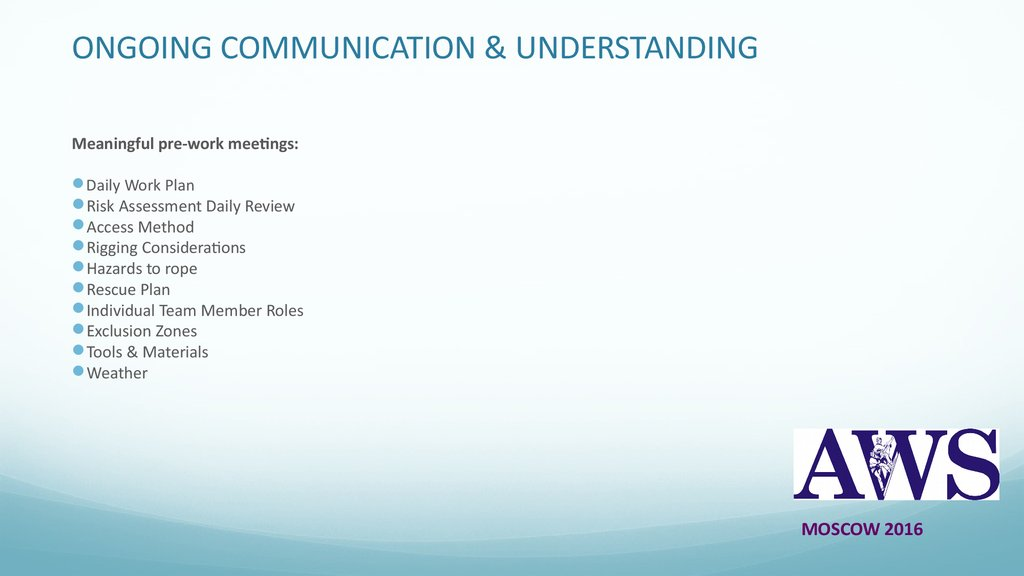 ONGOING COMMUNICATION & UNDERSTANDING