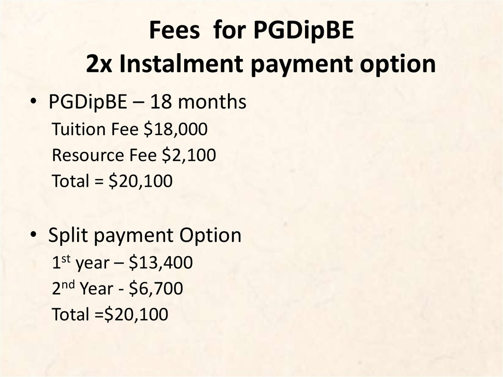 Fees for PGDipBE 2x Instalment payment option