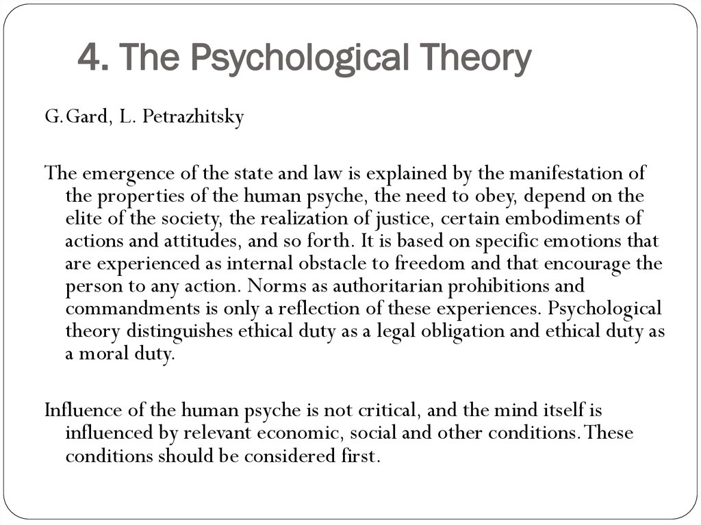 4. The Psychological Theory