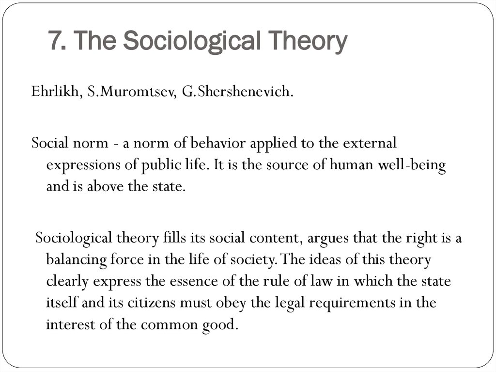 7. The Sociological Theory