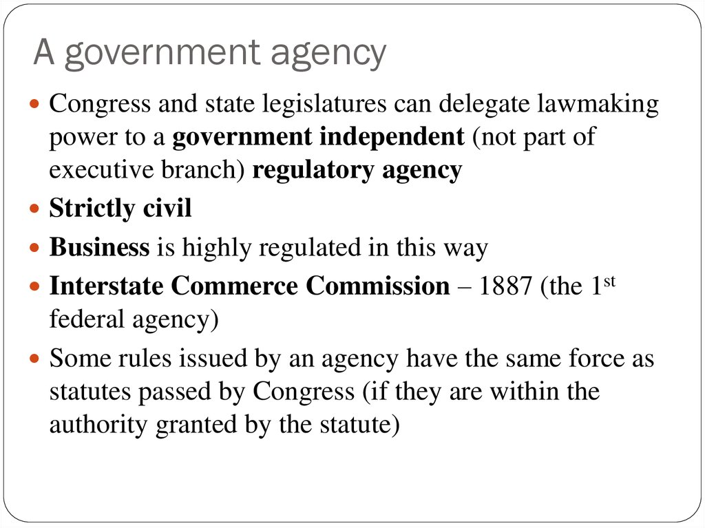 A government agency