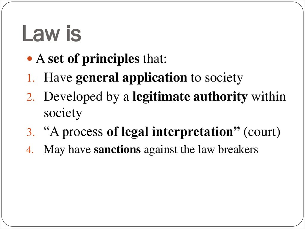 Law is