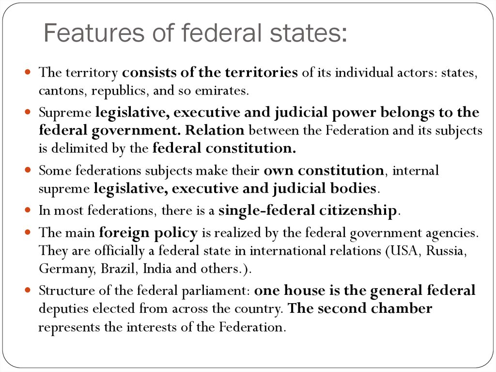 Features of federal states:
