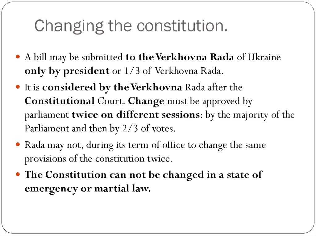 Changing the constitution.