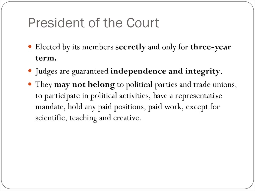 President of the Court
