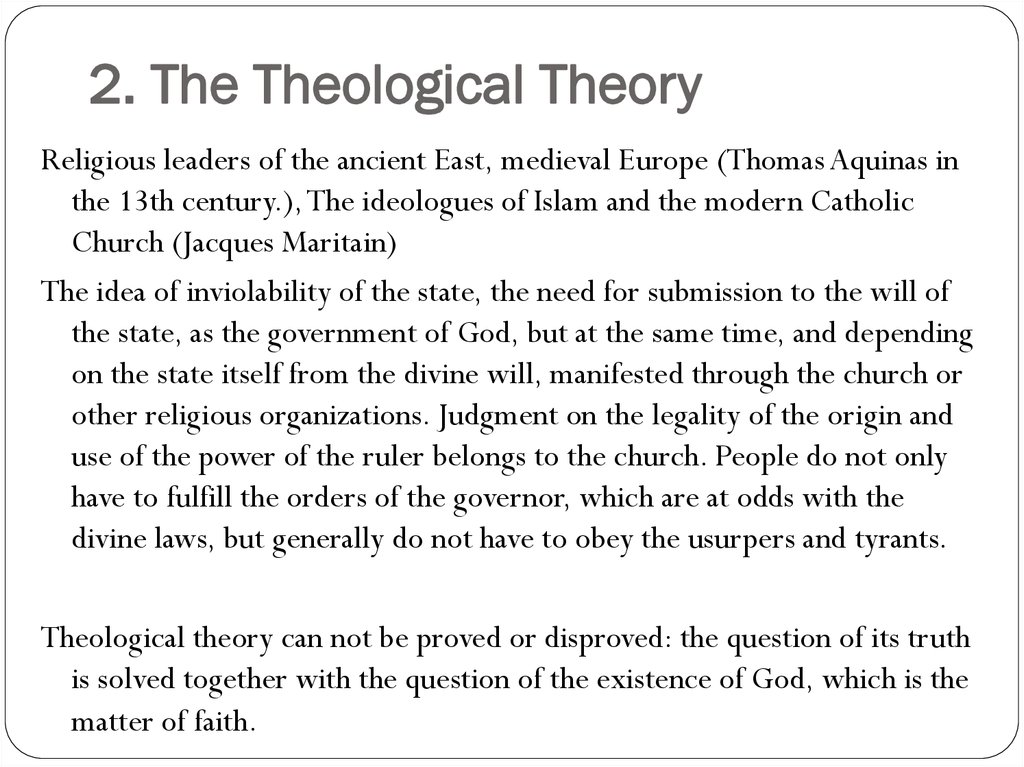 2. The Theological Theory