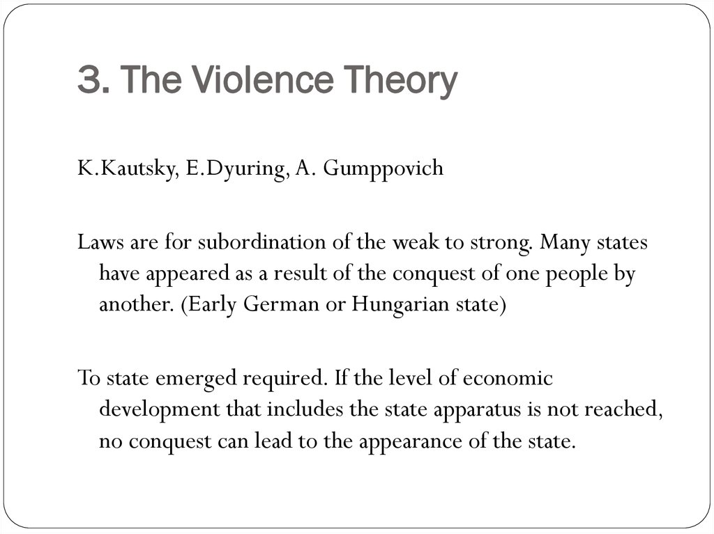 3. The Violence Theory
