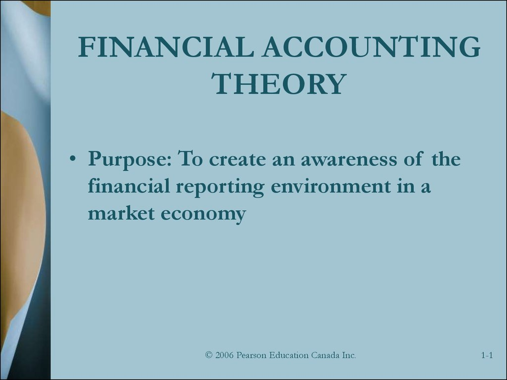 financial accounting theory the reporting environment essay Accounting environment or any similar topic specifically for you the various business activities of a firm are reported in accounting statements using accounting language, just as reported news the primary concern of financial accounting is to provide information to external user groups.