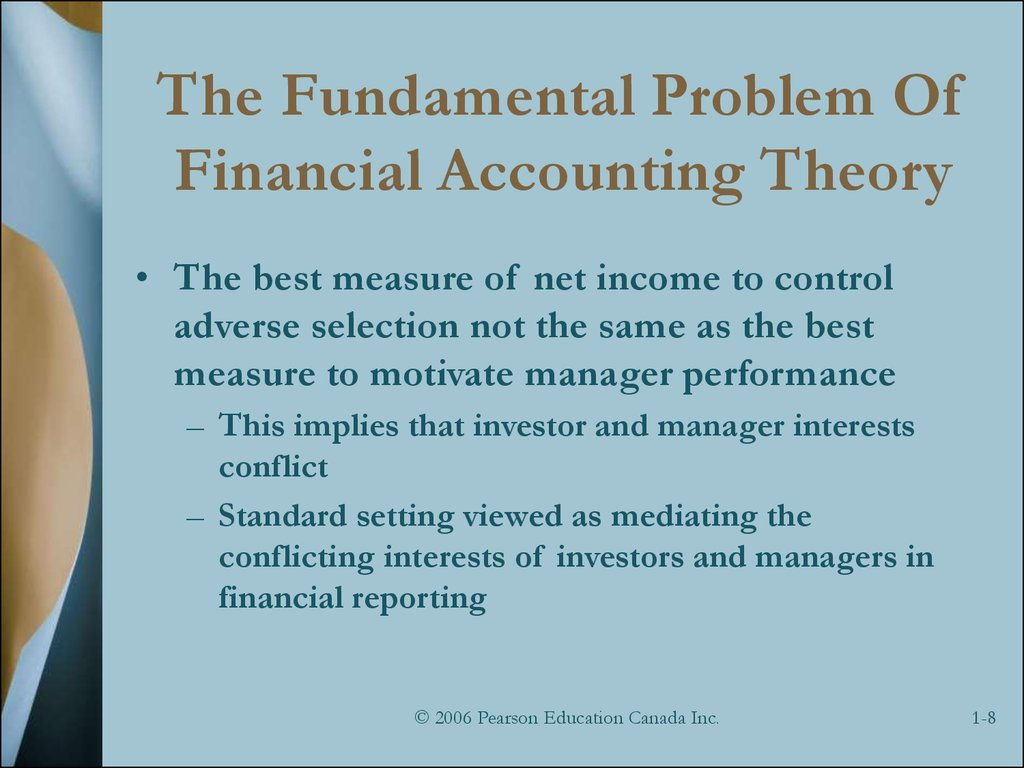financial accounting theory note topic 1 Preface xiii part 1 the framework of financial reporting 1 1 the search for principles 3 overview 3 introduction 3 accounting theory 5 the fasb conceptual framework project 8 the iasc/iasb framework 11.