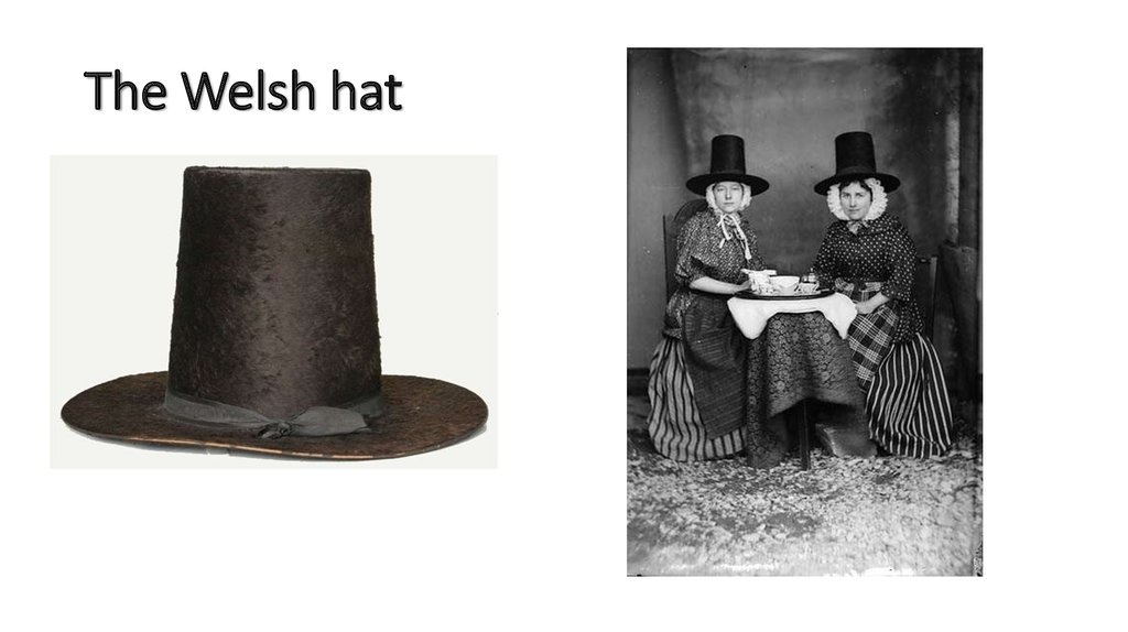 The Welsh hat