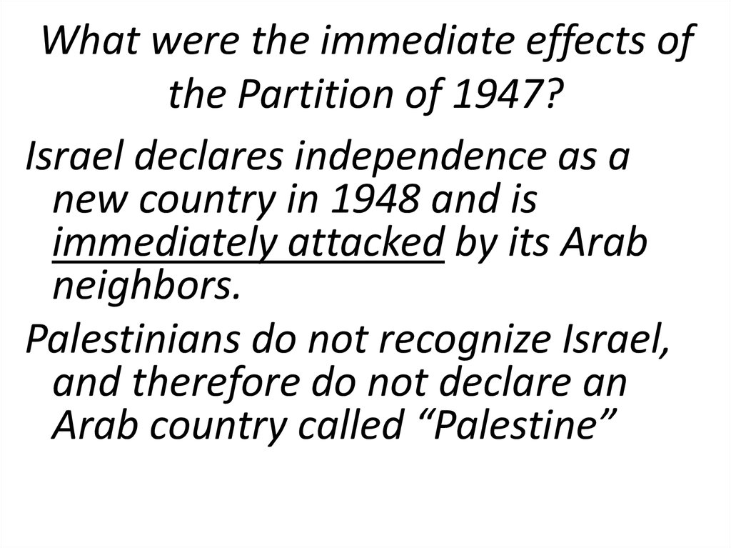 What were the immediate effects of the Partition of 1947?