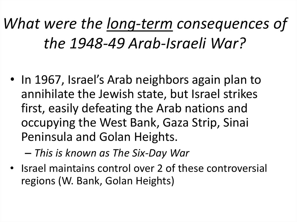 What were the long-term consequences of the 1948-49 Arab-Israeli War?