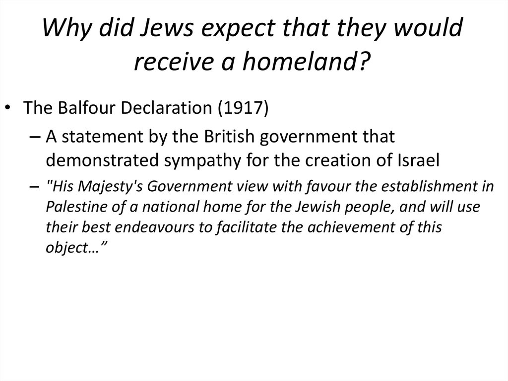 Why did Jews expect that they would receive a homeland?