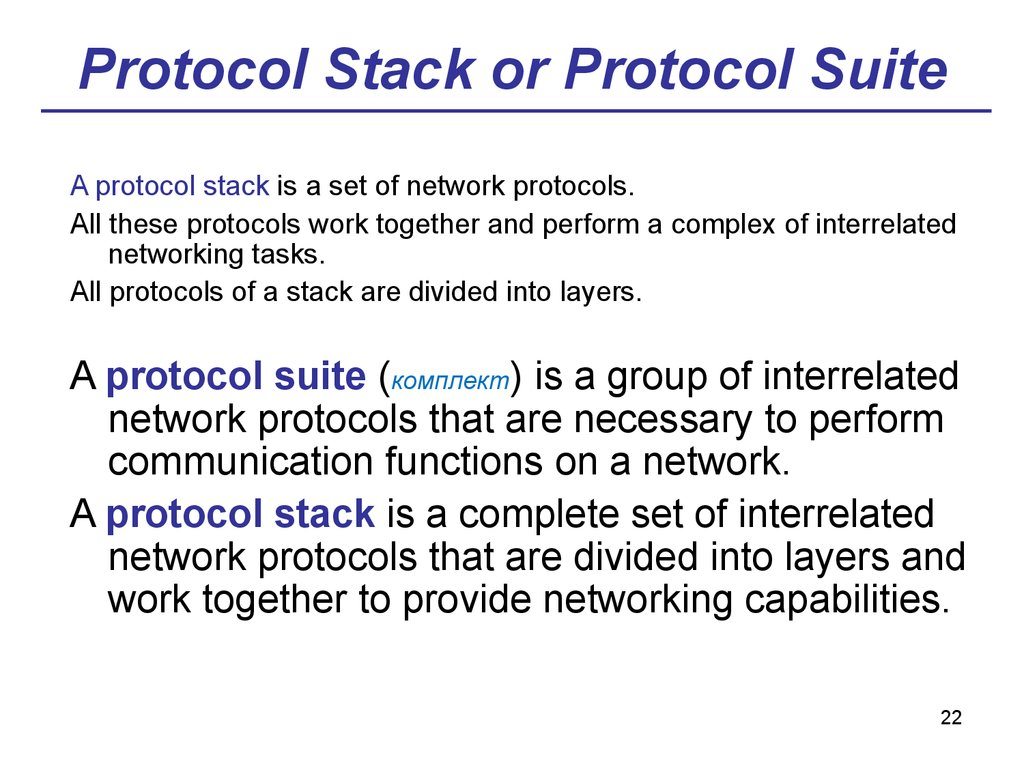 Protocol Stack or Protocol Suite