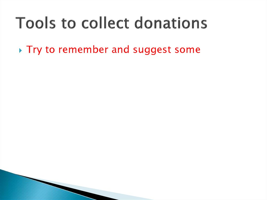 Tools to collect donations