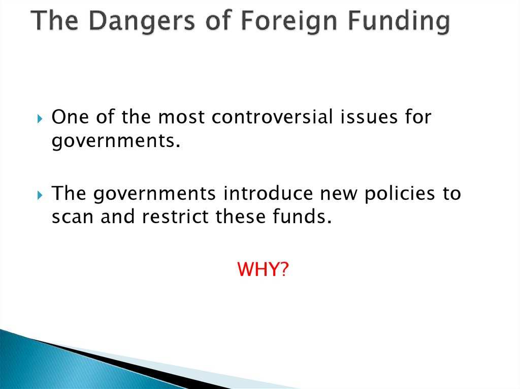 The Dangers of Foreign Funding