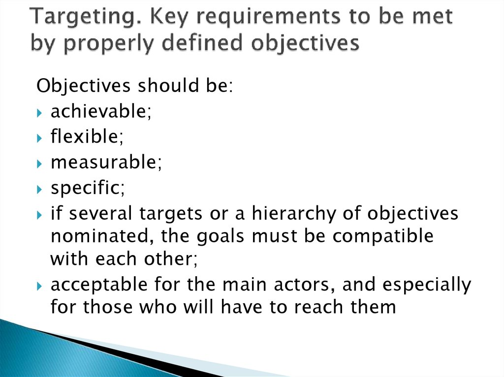 Targeting. Key requirements to be met by properly defined objectives