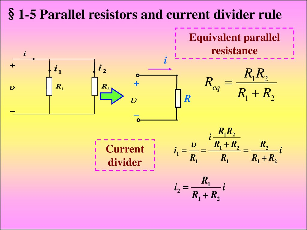 Industrial Electronics Fundamentals Of Electric Circuits Online Potential Divider Circuit 1 5 Parallel Resistors And Current Rule Equivalent Resistance