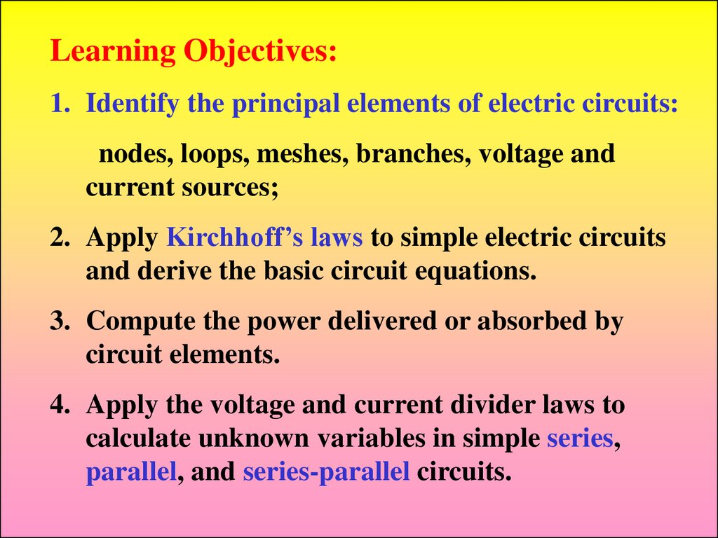Industrial Electronics Fundamentals Of Electric Circuits Online Series Parallel Circuit Formula And Nodes Loops Meshes Branches Voltage Current Sources 2 Apply Kirchhoffs Laws To Simple Derive The Basic Equations