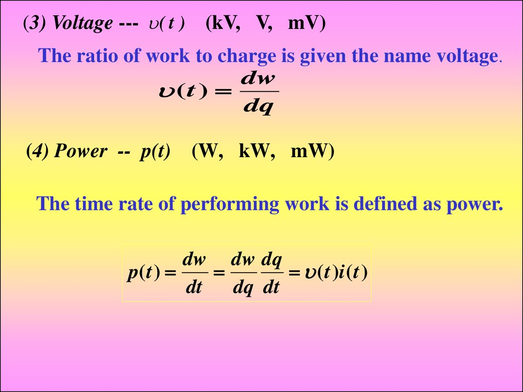 Industrial Electronics Fundamentals Of Electric Circuits Online Parallel Electrical Circuit Definition The Ratio Work To Charge Is Given Name Voltage Dw T Dq 4 Power Pt W Kw Mw Time Rate Performing Defined