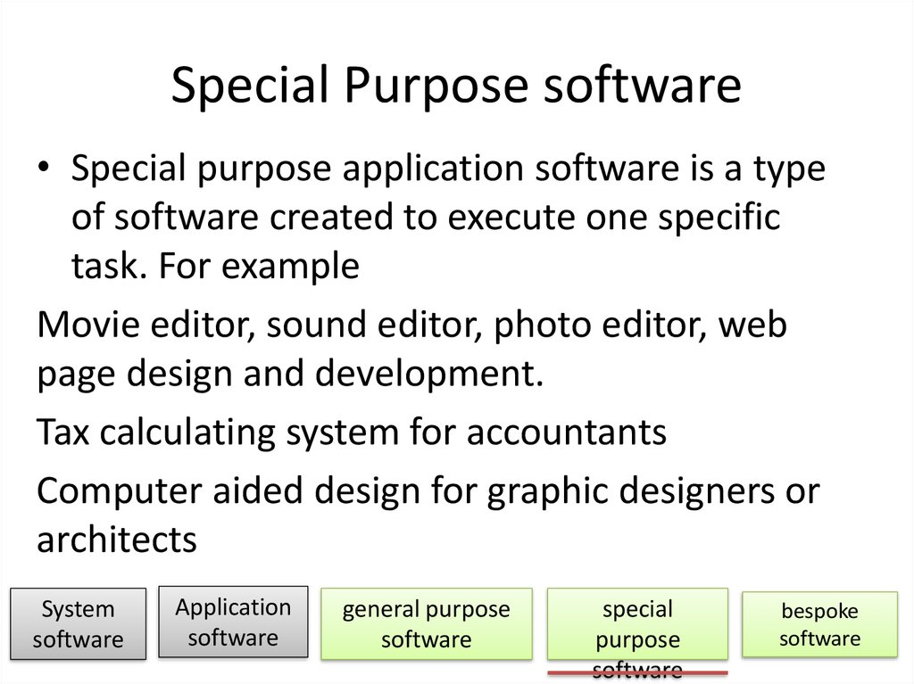 Special Purpose software